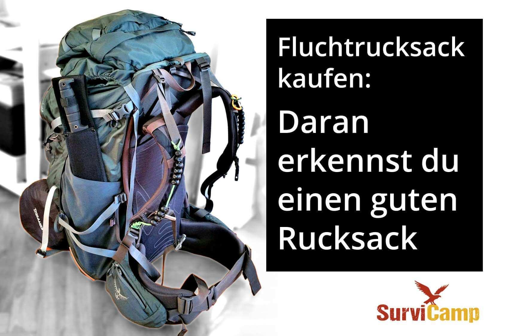 a41e101b942052 Fluchtrucksack kaufen - Daran erkennst du einen guten Rucksack - SurviCamp